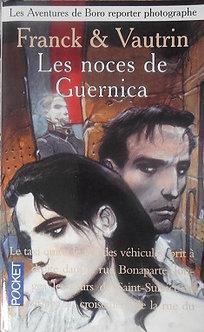 """Frank & Vautrin """"Les noces de Guernica"""""""