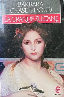 """Barbara Chase-Riboud """"La grande sultane"""""""