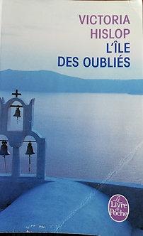 """Victoria Hislop """"L'île des oubliés"""""""