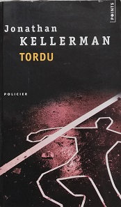 "Jonathan Kellerman ""Tordu"""
