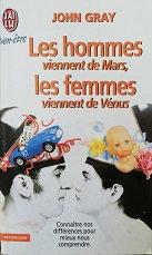 """John Gray """"les hommes viennent de Mars, les femmes viennent de Vénus"""""""