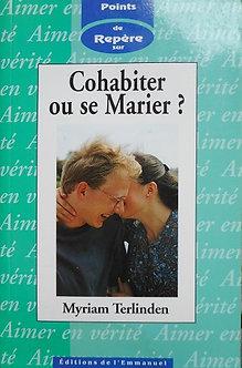 """Myriam Terlinden """"Cohabiter ou se marier?"""