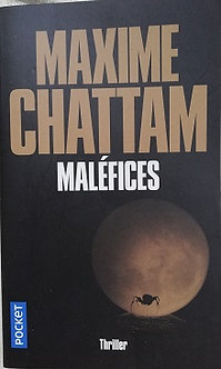 "Maxime Chattam ""Maléfices"""