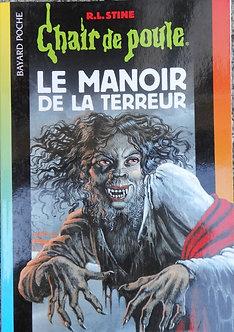"""R L Stine  """"Le manoir de la terreur"""""""