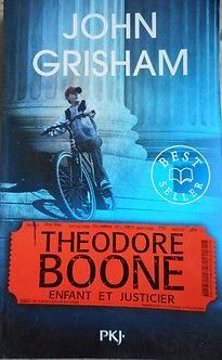 "John Ghrisham ""Theorore Boom enfant et justicier"""