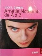 """Michel Zumkir """"Amélie Nothomb de A à Z"""""""