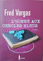 """Fred Vargas """"L'homme aux cercles bleus"""""""