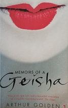 """Arthur Golden """"Memoirs of a Geisha"""""""