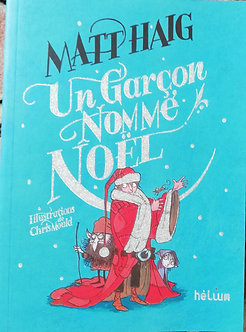 """Matt Haig """"Un garçon comme Noël"""""""