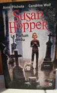 "Anne Plichota & Cendrine Wolf ""Susan Hopper-Le parfum perdu"""