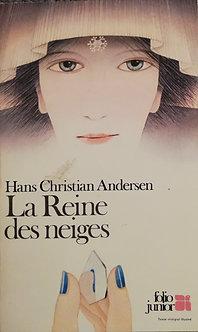 "Hans Christian Andersen ""La Reine des neiges"""