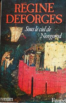 """Régine Deforges """"Sous le ciel de Novgorod"""""""