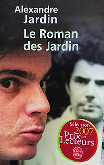 "Alexandre Jardin ""Le roman des Jardins"""