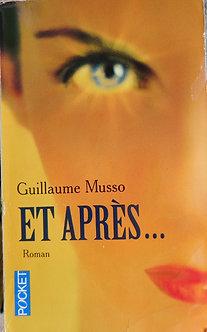"""Guillaume Musso """"Et après..."""""""