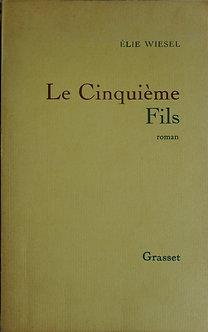 """Elie Wiesel """"Le cinquième fils"""""""