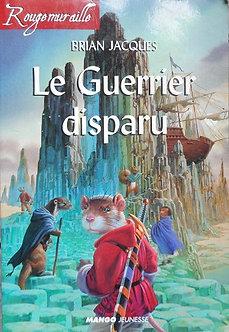 """Brian Jacques """"Le guerrier a disparu"""""""