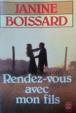 """Janine Boissard """"Rendez-vous avec mon fils"""""""