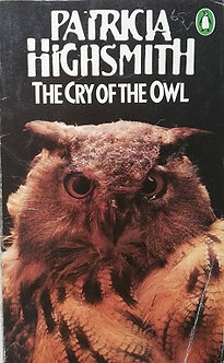 "Patricia Highsmith ""The cry of the owl"""