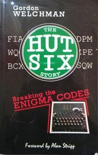 "Gordon Welchman ""The Hut Six story"""