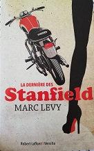 """Marc Lévy """"La dernière des Stanfield"""""""