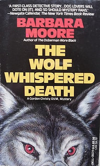 """Barbara Moore """"The wolf whispered death"""""""