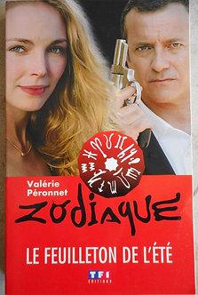 """Valérie Péronnet """"Zodiaque, le feuilleton de l'été"""""""