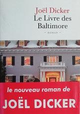 """Joël Dicker """"Le livre des Baltimores"""""""