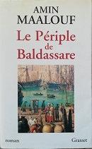 "Amin Maalouf ""Le périple de Baldassare"""