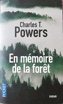 """Charles T. Powers """"En mémoire de la forêt"""""""