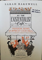 """Sarah Bakewell """"At the existentialist café"""""""