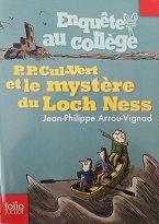 """Jean-Philippe Arrou-Vignod """"P.P. cul-vert et le mystère du Loch Ness"""""""