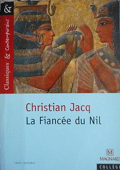 "Christian Jacq ""La fiancée du Nil"""