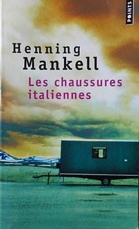 "Henning Mankell ""Les chaussures italiennes"""