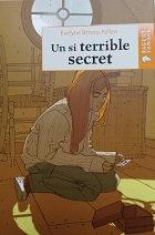"""Evelyne Brisou-Pellen """"Un si terrible secret"""""""