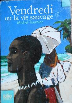 """Michel Tournier """"Vendredi ou la vie sauvage"""""""