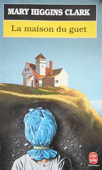 """Mary Higgins Clark """"La maison du guet"""""""