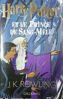 """J.K. Rowling """"Harry Potter et le Prince de sang-mêlé"""""""