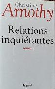 "Christine Arnothy ""Relations inquiétantes"""