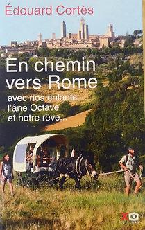 "Edouard Cortès ""En chemin vers Rome"""