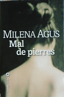 """Milena Agus """"Mal de pierres"""""""