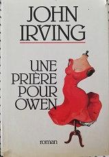 """John Irving """"Une prière pour Owen"""""""