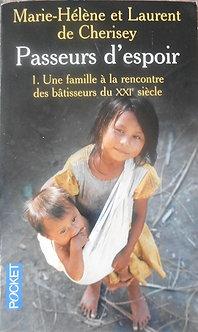"""Marie-Hélène et Laurent de Cherisey """"Passuers d'espoir"""""""