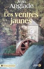 "Jean Anglade ""Les ventres jaunes"""