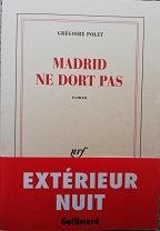 "Grégoire Polet ""Madrid ne dort pas"""