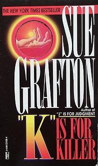 "Sue Grafton ""K is for killer"""