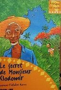 """Marie-Thérèse Rouil """"Le secret de Monsieur Clodomir"""""""