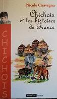 """Nicole Ciravégna """"Chichois et les histoires de France"""""""