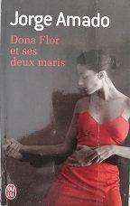"""Jorge Amado """"Dona Flor et ses deux maris"""""""
