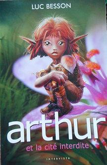 """Luc Besson """"Arthur et la cité interdite"""""""