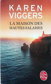 """Karen Viggers """"La maison des hautes falaises"""""""